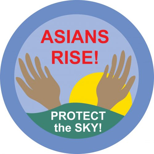 Asians Rise! Protect the Sky!